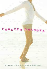 FOREVER CHANGES by Brendan Halpin