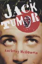 JACK TUMOR by Anthony McGowan