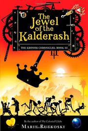 THE JEWEL OF THE KALDERASH by Marie Rutkoski