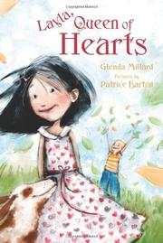 LAYLA, QUEEN OF HEARTS by Glenda Millard