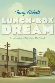 LUNCH-BOX DREAM by Tony Abbott