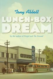 LUNCH-BOX DREAM by Tony Abbott