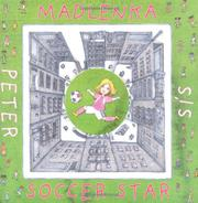 MADLENKA SOCCER STAR by Peter Sís