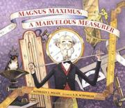 MAGNUS MAXIMUS, A MARVELOUS MEASURER by Kathleen T. Pelley