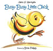 BUSY-BUSY LITTLE CHICK by Janice N. Harrington