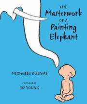 Cover art for THE MASTERWORK OF A PAINTING ELEPHANT