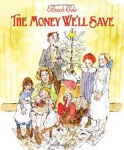 Book Cover for THE MONEY WE'LL SAVE