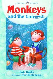 MONKEYS AND THE UNIVERSE by Kate Banks