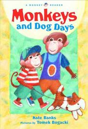 MONKEYS AND DOG DAYS by Kate Banks