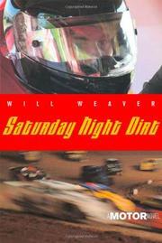 SATURDAY NIGHT DIRT by Will Weaver