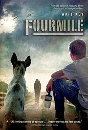 FOURMILE by Watt Key