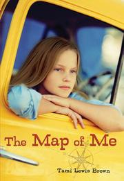 THE MAP OF ME by Tami Lewis Brown