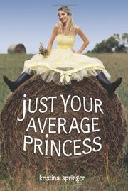 Book Cover for JUST YOUR AVERAGE PRINCESS