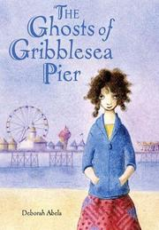 Cover art for THE GHOSTS OF GRIBBLESEA PIER