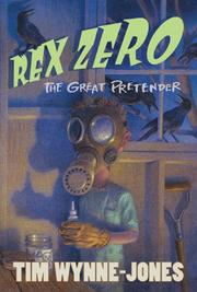 REX ZERO, THE GREAT PRETENDER by Tim Wynne-Jones