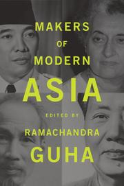MAKERS OF MODERN ASIA by Ramachandra Guha