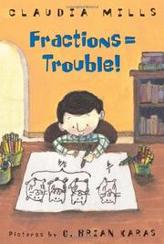 FRACTIONS = TROUBLE! by Claudia Mills