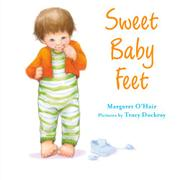 SWEET BABY FEET by Margaret O'Hair