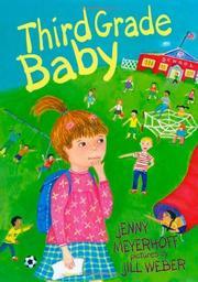 THIRD GRADE BABY by Jenny Meyerhoff
