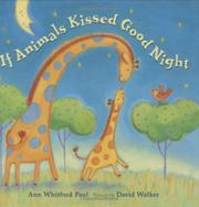 Cover art for IF ANIMALS KISSED GOOD NIGHT