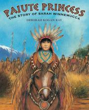 PAIUTE PRINCESS by Deborah Kogan Ray