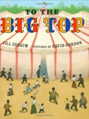 TO THE BIG TOP by Jill Esbaum