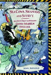 SEA COWS, SHAMANS, AND SCURVY by Ann Arnold