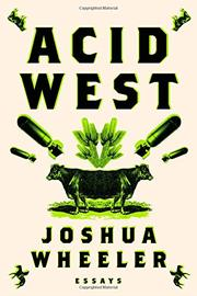 ACID WEST by Joshua Wheeler