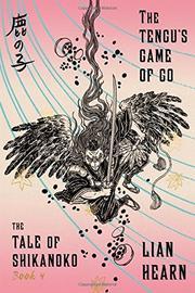THE TENGU'S GAME OF GO by Lian Hearn