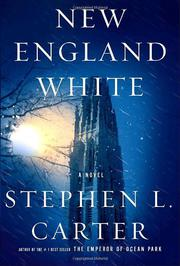 NEW ENGLAND WHITE by Stephen L. Carter