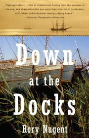 DOWN AT THE DOCKS by Rory Nugent
