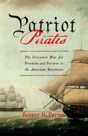 PATRIOT PIRATES by Robert H. Patton