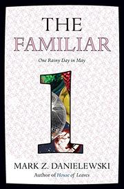 ONE RAINY DAY IN MAY by Mark Z. Danielewski