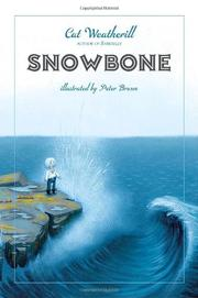 SNOWBONE by Cat Weatherill