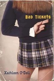 BAD TICKETS by Kathleen O'Dell