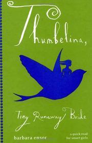 THUMBELINA, TINY RUNAWAY BRIDE by Hans Christian Andersen
