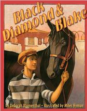 BLACK DIAMOND & BLAKE by Deborah Blumenthal