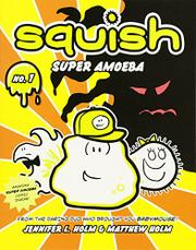 Book Cover for SQUISH, SUPER AMOEBA