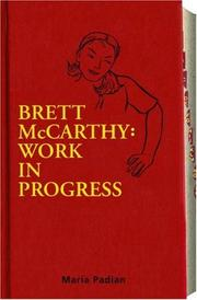 BRETT McCARTHY by Maria Padian