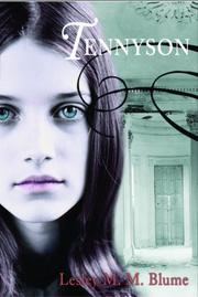 TENNYSON by Lesley M.M. Blume