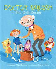 DOCTOR SQUASH by Margaret Wise Brown