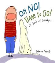 OH NO! TIME TO GO! by Rebecca Doughty