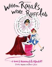 Book Cover for WHEN ROYALS WORE RUFFLES