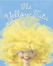 THE YELLOW TUTU by Kirsten Bramsen