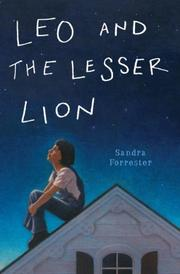 LEO AND THE LESSER LION by Sandra Forrester