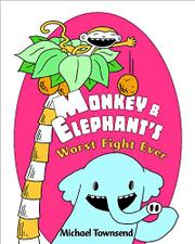 Cover art for MONKEY & ELEPHANT'S WORST FIGHT EVER!
