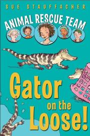 Book Cover for GATOR ON THE LOOSE!