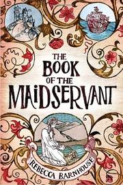 Cover art for THE BOOK OF THE MAIDSERVANT