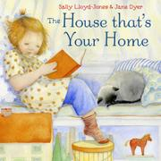 THE HOUSE THAT'S YOUR HOME by Sally Lloyd-Jones