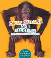 ORANGUTANS ARE TICKLISH by Jill Davis